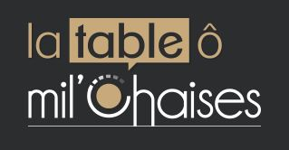 La Table ô Mil'Chaises